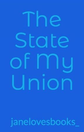 The State of My Union by janelovesbooks_