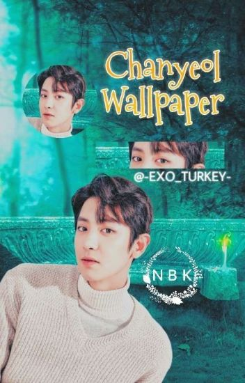 Park Chanyeol Wallpaper King Exo Wattpad