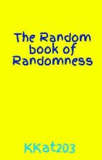 The Random book of Randomness by KKat203