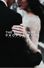 The Billionaire's Proposition by friesandcries