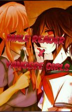 Male Reader X Yandere Girls Book 1 [Completed] by Firewolfships
