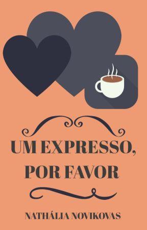 Um expresso, por favor by NaNovikovas