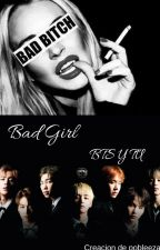 -Bad Girl- Imagina BTS y tu 🌚❤ +18 7u7 by pobleezaa