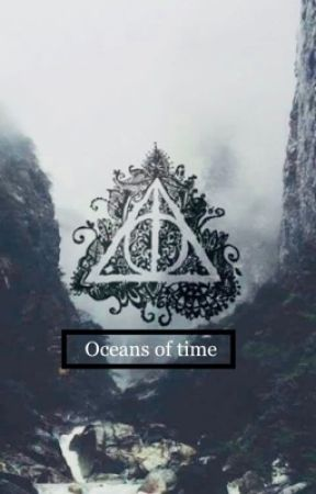 Oceans of time ( Songs from the dark Book 2) by Slytherinchic23