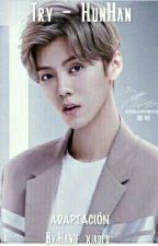 1. Intentar - HunHan/HanHun by Hanie_xiaolu