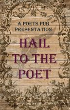 Hail to the Poet by PoetsPub