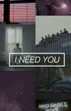 I Need you by ahsy_u22