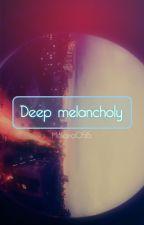 Deep Melancholy by Meliana0515