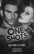 One Shots by Dredge116