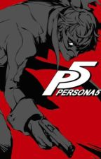 Persona x Male Reader by RWBYCheesecoffee