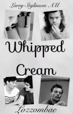 Whipped Cream // Larry Stylinson AU by Lozzombae