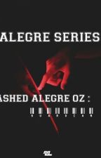 ALEGRE SERIES : Ashed Alegre Oz by pogingilong