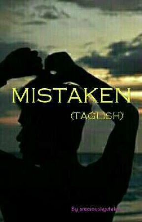 Mistaken (Taglish) by preciouskyutako