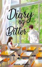Diary ng Bitter (Wattys2019) by Queen_Loreen
