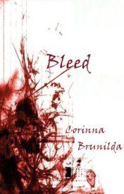 Bleed by yvonne96