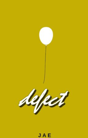 defect : a one shot collection || ✓ by Just_Jae