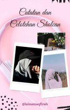 Coretan Dan Celotehan Sholcan by lainamaqfirah