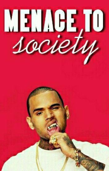 Menace To Society .