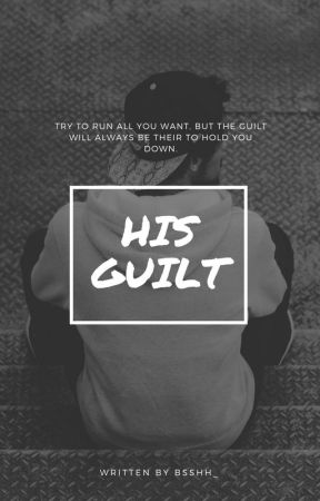 His Guilt by bsshh_