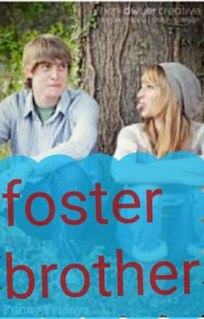 Foster brother by last_triciayall