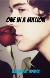 One in a Million  by Only1MrsHarryStyles