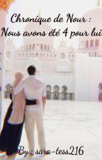 Chronique de Nour : Nous avons été 4 pour 1 by sara-tess216