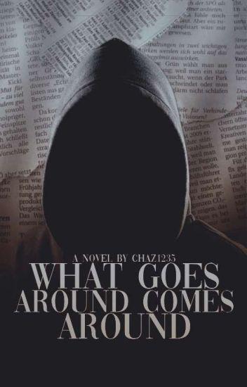 What goes around comes around(Sequel to Shadow murderer)