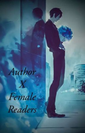 Author X Female Readers by AuliveSofya