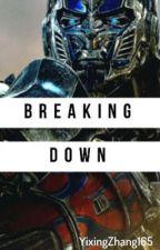 Breaking Down by YixingZhang165