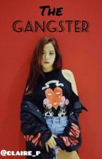 The Gangster (On-Going) by itsmeclairecsxz