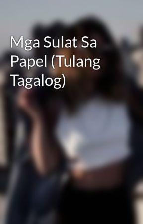 Mga Sulat Sa Papel (Tulang Tagalog) by leighvnn