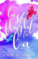 Last Flight to L.A. by jndixon2