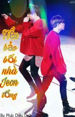 [Chuyển ver] [Kookmin] Bảo bối nhà Jeon tổng