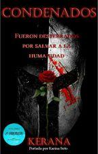 Condenados  - #2 Trilogía Redención #FantasyAwards2019 by Kerana_isabella