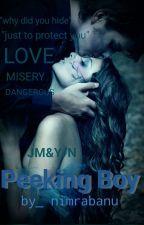 Peeking Boy (JM&Y/N)  by nimrabanu