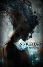 No Return by AlenaDes