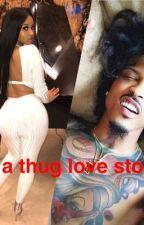 It's A Thug Love Story  by yupitsmebaby