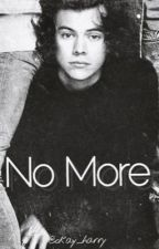No More by okay_harry