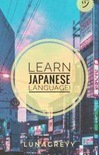 JAPANESE LANGUAGE LESSONS by Euneunshii_
