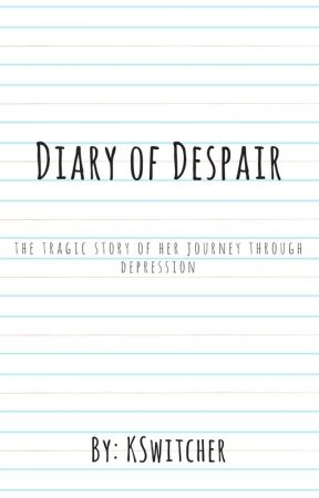 Diary of Despair by KSwitcher