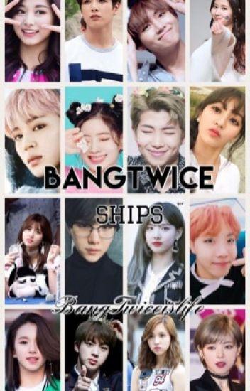 BangTwice ships - ❤️BTS and TWICE❤️ - Wattpad