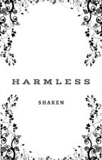 Harmless by -Notoriety-