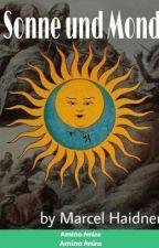 Sonne und Mond by MarcelTargaryen