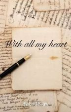 With all my heart by Lotte_gw