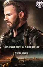 The Captain's Secret, Book 2: Waiting for Thor by TheRealChione