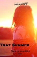 That Summer by Sabamalik55
