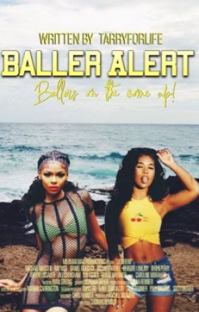 Baller Alert! by TarryForLife