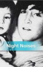 Night Noises by zeppelinbeatle