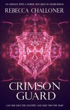 Crimson Guard (Completed)  by challoner