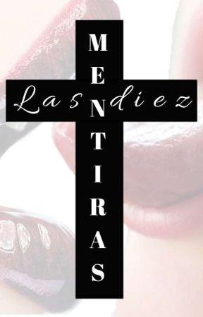 Las diez mentiras (Gay) [A LA VENTA] by Furia_Rosita